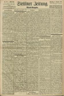 Stettiner Zeitung. 1898, Nr. 538 (17 November) - Abend-Ausgabe