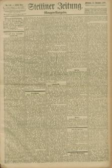 Stettiner Zeitung. 1898, Nr. 547 (23 November) - Morgen-Ausgabe