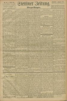 Stettiner Zeitung. 1898, Nr. 565 (3 Dezember) - Morgen-Ausgabe