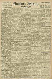 Stettiner Zeitung. 1898, Nr. 576 (9 Dezember) - Abend-Ausgabe