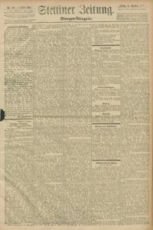 Stettiner Zeitung. 1898, Nr. 587 (16 Dezember) - Morgen-Ausgabe