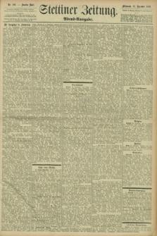 Stettiner Zeitung. 1898, Nr. 596 (21 Dezember) - Abend-Ausgabe