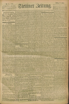 Stettiner Zeitung. 1900, Nr. 17 (21 Januar)