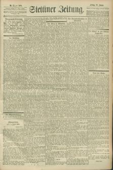 Stettiner Zeitung. 1900, Nr. 21 (26 Januar)