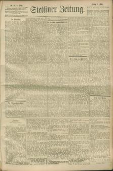 Stettiner Zeitung. 1900, Nr. 57 (9 März)
