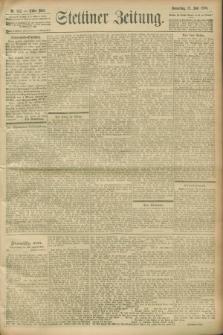 Stettiner Zeitung. 1900, Nr. 142 (21 Juni)