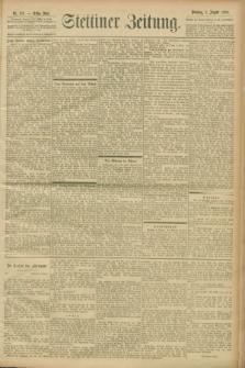 Stettiner Zeitung. 1900, Nr. 182 (7 August)