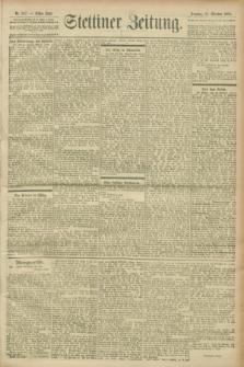 Stettiner Zeitung. 1900, Nr. 247 (21 Oktober)