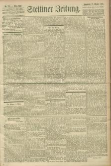 Stettiner Zeitung. 1900, Nr. 252 (27 Oktober)