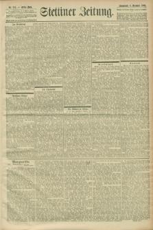 Stettiner Zeitung. 1900, Nr. 287 (8 Dezember)