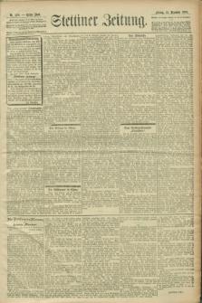 Stettiner Zeitung. 1900, Nr. 298 (21 Dezember)