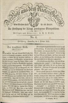 Der Bote aus dem Riesen-Gebirge : als Fortsetzung der Königl. privilegirten Gebirgsblätter : eine Wochenschrift für alle Stände. Jg.18, No. 6 (4 Februar 1830) + dod.