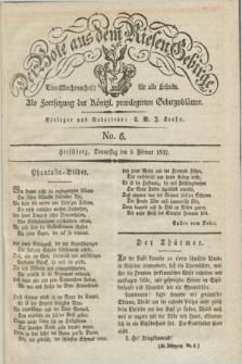 Der Bote aus dem Riesen-Gebirge : als Fortsetzung der Königl. privilegirten Gebirgsblätter : eine Wochenschrift für alle Stände. Jg.20, No. 6 (9 Februar 1832) + dod.