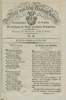 Der Bote aus dem Riesen-Gebirge : als Fortsetzung der Königl. privilegirten Gebirgsblätter : eine Wochenschrift für alle Stände. Jg.20, No. 13 (29 März 1832) + dod.