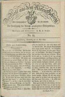 Der Bote aus dem Riesen-Gebirge : als Fortsetzung der Königl. privilegirten Gebirgsblätter : eine Wochenschrift für alle Stände. Jg.20, No. 21 (24 Mai 1832) + dod.