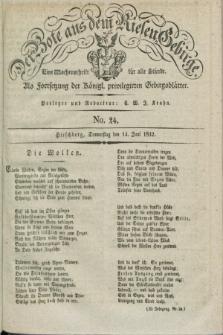 Der Bote aus dem Riesen-Gebirge : als Fortsetzung der Königl. privilegirten Gebirgsblätter : eine Wochenschrift für alle Stände. Jg.20, No. 24 (14 Juni 1832) + dod. + wkładka