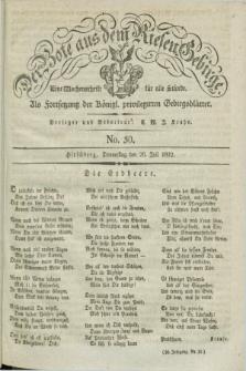Der Bote aus dem Riesen-Gebirge : als Fortsetzung der Königl. privilegirten Gebirgsblätter : eine Wochenschrift für alle Stände. Jg.20, No. 30 (26 Juli 1832) + dod.