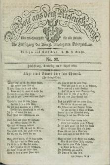 Der Bote aus dem Riesen-Gebirge : als Fortsetzung der Königl. privilegirten Gebirgsblätter : eine Wochenschrift für alle Stände. Jg.20, No. 32 (9 August 1832) + dod.