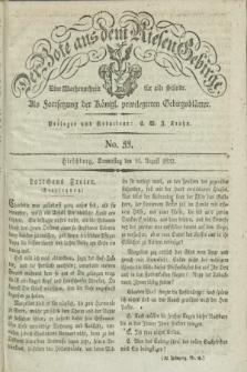 Der Bote aus dem Riesen-Gebirge : als Fortsetzung der Königl. privilegirten Gebirgsblätter : eine Wochenschrift für alle Stände. Jg.20, No. 33 (16 August 1832) + dod.