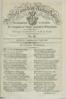 Der Bote aus dem Riesen-Gebirge : als Fortsetzung der Königl. privilegirten Gebirgsblätter : eine Wochenschrift für alle Stände. Jg.20, No. 34 (23 August 1832) + dod.