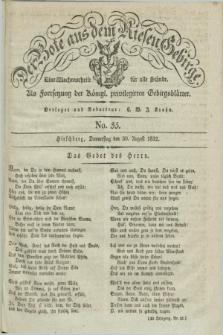 Der Bote aus dem Riesen-Gebirge : als Fortsetzung der Königl. privilegirten Gebirgsblätter : eine Wochenschrift für alle Stände. Jg.20, No. 35 (30 August 1832) + dod.