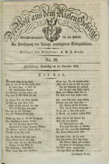 Der Bote aus dem Riesen-Gebirge : als Fortsetzung der Königl. privilegirten Gebirgsblätter : eine Wochenschrift für alle Stände. Jg.20, No. 38 (20 September 1832) + dod.