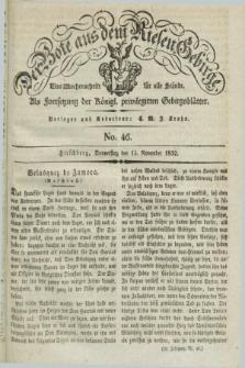 Der Bote aus dem Riesen-Gebirge : als Fortsetzung der Königl. privilegirten Gebirgsblätter : eine Wochenschrift für alle Stände. Jg.20, No. 46 (15 November 1832) + dod.