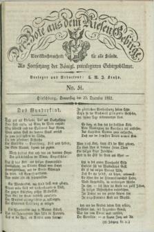 Der Bote aus dem Riesen-Gebirge : als Fortsetzung der Königl. privilegirten Gebirgsblätter : eine Wochenschrift für alle Stände. Jg.20, No. 51 (20 December 1832) + dod.