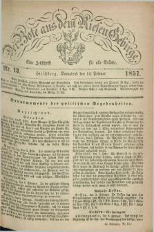 Der Bote aus dem Riesen-Gebirge : eine Zeitschrift für alle Stände. Jg.45, Nr. 13 (14 Februar 1857) + dod.