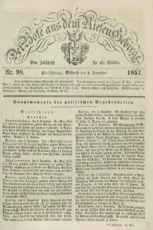 Der Bote aus dem Riesen-Gebirge : eine Zeitschrift für alle Stände. Jg.45, Nr. 98 (9 December 1857) + dod.