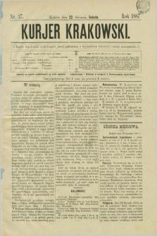 Kurjer Krakowski. [R.1], nr 17 (22 stycznia 1887)