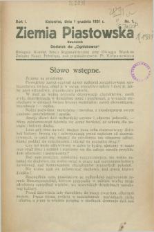 """Ziemia Piastowska : dodatek do """"Ogniskowca"""". R.1, Nr. 1 (1 grudnia 1931)"""