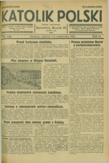 Katolik Polski. R.4, nr 233 (7 października 1928) + dod.