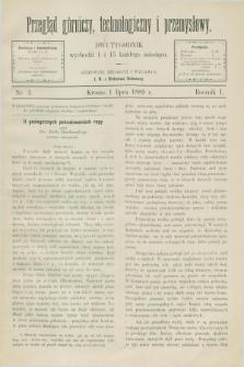 Przegląd Górniczy, Technologiczny i Przemysłowy. R.1, nr 3 (1 lipca 1889)