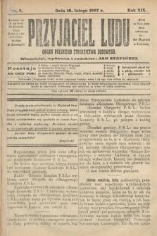 Przyjaciel Ludu : organ Polskiego Stronnictwa Ludowego. 1907, nr7