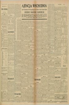 "Ajencja Wschodnia. Codzienne Wiadomości Ekonomiczne = Agence Télégraphique de l'Est = Telegraphenagentur ""Der Ostdienst"" = Eastern Telegraphic Agency. R.10, nr 181 (9 sierpnia 1930)"