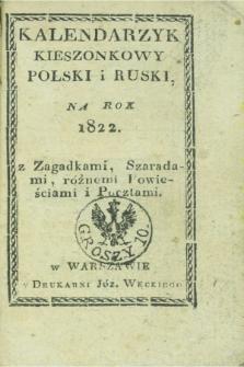 Kalendarzyk Kieszonkowy Polski i Ruski, Na Rok 1823 : z Zagadkami, Szaradami, różnemi Powieściami i Pocztami