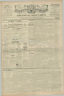 Gazeta Polska w Chicago : pismo ludowe dla Polonii w Ameryce. R.17, nr 5 (31 stycznia 1889)