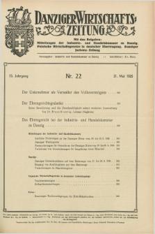 Danziger Wirtschaftszeitung. Jg.15, Nr. 22 (31 Mai 1935)
