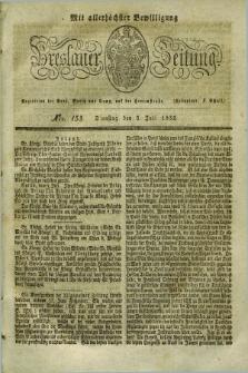 Breslauer Zeitung : mit allerhöchster Bewilligung. 1832, Nro. 153 (3 Juli) + dod.