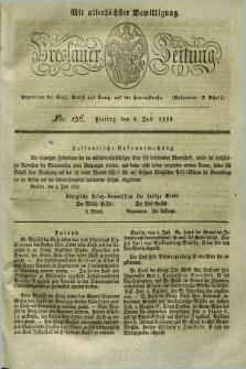Breslauer Zeitung : mit allerhöchster Bewilligung. 1832, Nro. 156 (6 Juli) + dod.