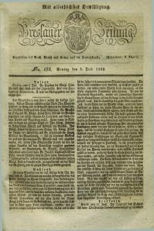 Breslauer Zeitung : mit allerhöchster Bewilligung. 1832, Nro. 158 (9 Juli) + dod.