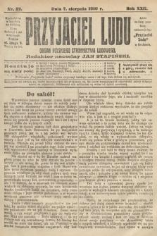 Przyjaciel Ludu : organ Polskiego Stronnictwa Ludowego. 1910, nr32
