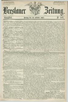 Breslauer Zeitung. 1857, Nr. 484 (16 Oktober) - Mittagblatt