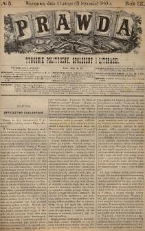 Prawda : tygodnik polityczny, społeczny i literacki. 1889, nr5