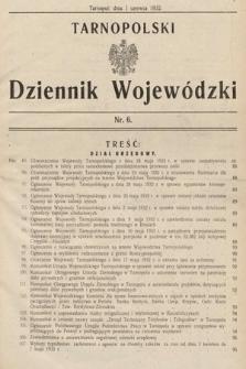 Tarnopolski Dziennik Wojewódzki. 1932, nr6