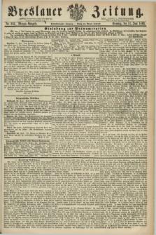 Breslauer Zeitung. Jg.44, Nr. 283 (21 Juni 1863) - Morgen-Ausgabe + dod.