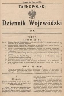 Tarnopolski Dziennik Wojewódzki. 1936, nr6