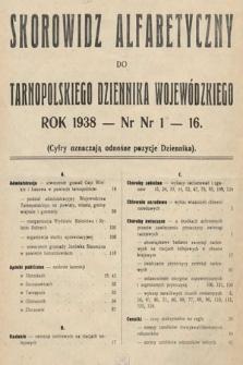 Tarnopolski Dziennik Wojewódzki. 1938, skorowidz alfabetyczny