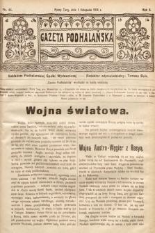 Gazeta Podhalańska. 1914, nr44